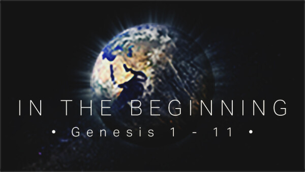 Series: Genesis: In the Beginning