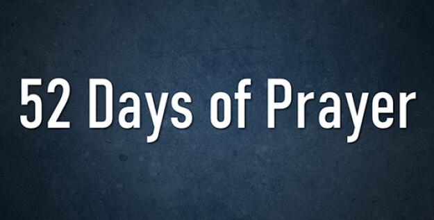 52 Days of Prayer